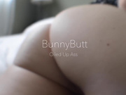 BunnyButt - Oiled Up Ass in private premium video
